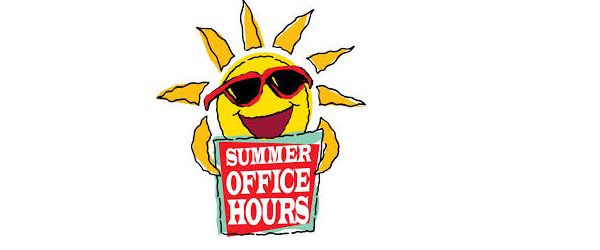HIGH SCHOOL Summer Hours – 8am to 3pm
