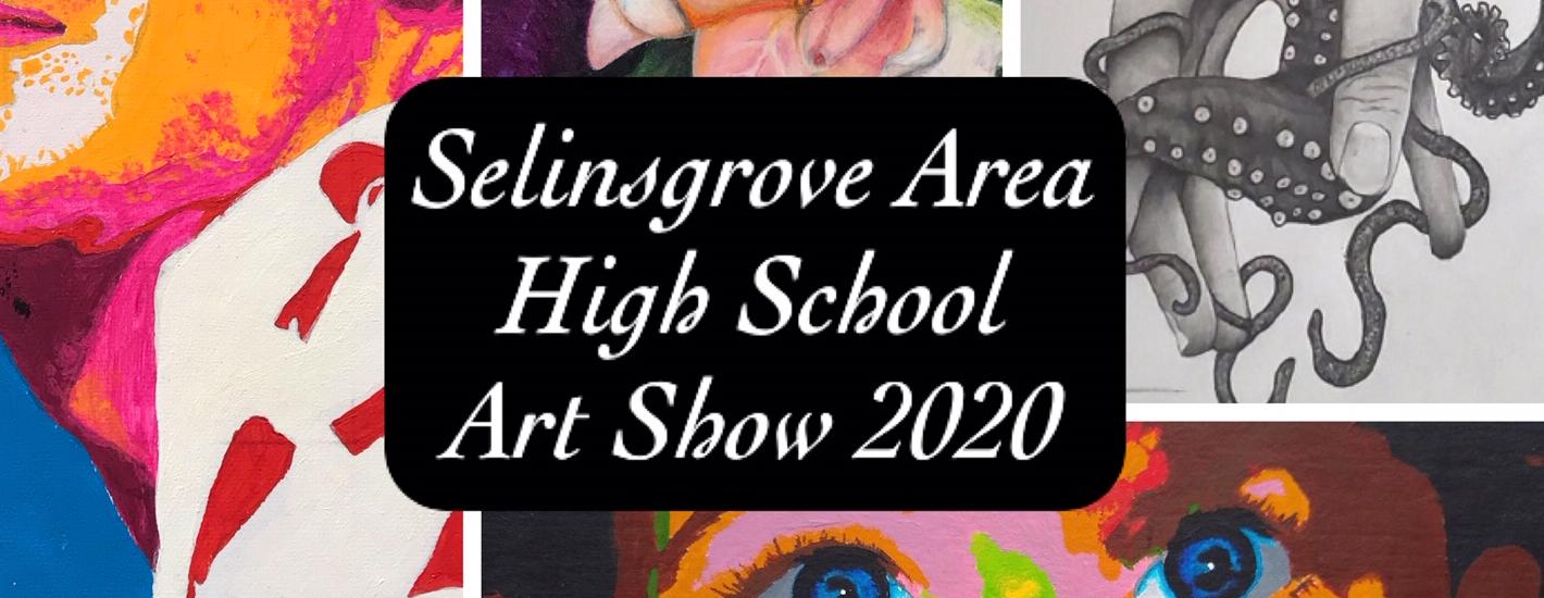 Selinsgrove Area High School Art Show 2020